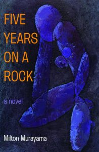 "Photo of Book Cover ""Five Years On A Rock"" by Milton Murayama"