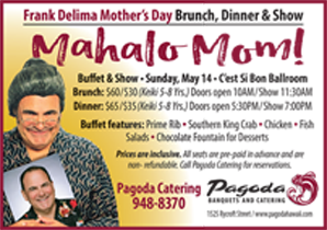 Ad for Pagoda's upcoming Mother's Day Special with comedian, Frank Delima